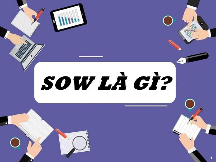 Tìm hiểu SOW là gì?